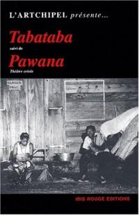 Tabataba suivi de pawana