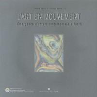 L'art en mouvement : Emergence d'un art contemporain à Tahiti