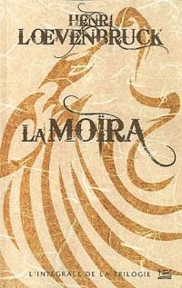 10 ANS - 10 ROMANS - 10 EUROS, tome  : La Moïra