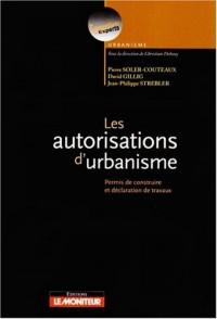 Les autorisations d'urbanisme : Permis de construire et déclaration des travaux