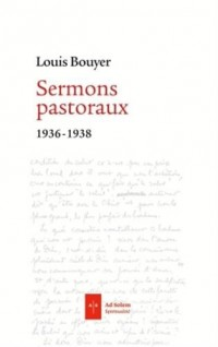 Sermons pastoraux: 1936 - 1939