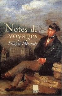 Notes de voyages, Proper Mérimée