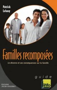 Familles recomposées : Le divorce et ses conséquences sur la famille