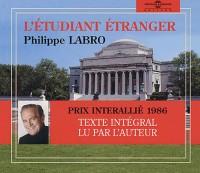 L'etudiant étranger. (prix interallie 1986) texte intégral lu par l'auteur