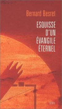 Esquisse d'un évangile éternel