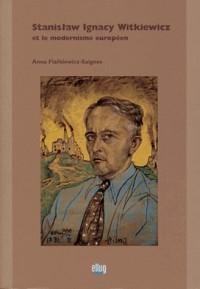 Witkiewicz: un romancier polonais face à la modernité européenne