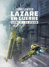 Lazare en guerre, Tome 2 : La légion