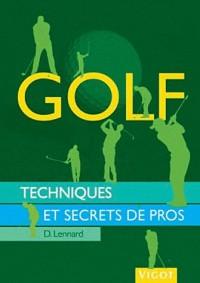 Golf. Techniques et Secrets de Pros