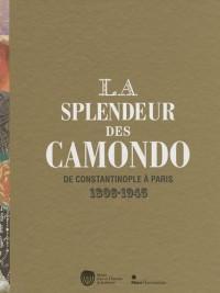 La splendeur des Camondo : De Constantinople à Paris 1806-1945