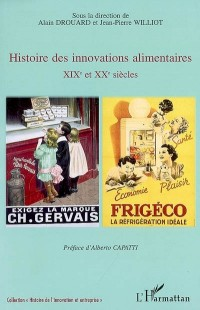 Histoire des innovations alimentaires : XIXe et XXe siècles