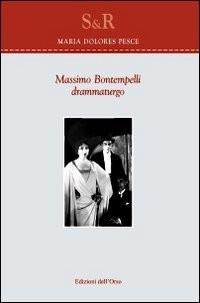 Massimo Bontempelli. Drammaturgo