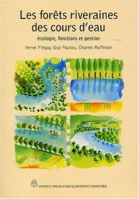 Les forêts riveraines des cours d'eau