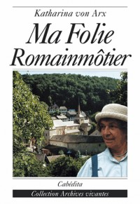 Ma Folie Romainmotier