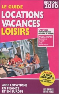 Le guide locations vacances loisirs