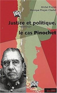Le cas Pinochet : Justice et politique