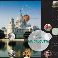 Oui ma Calcutta