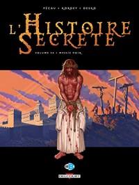 Histoire secrète T34: Messie noir