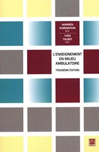 L'enseignement en miliue ambulatoire. 3e édition