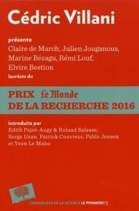 Cédric Villani présente les lauréats du Prix Le Monde de la Recherche 2016