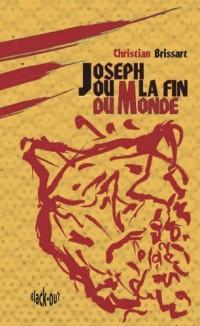 Joseph ou la fin du monde