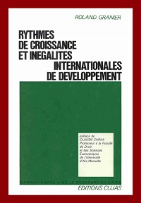 Rythmes de croissance et inégalités internationales de développement