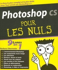 Photoshop CS 9 en 1 pour les nuls