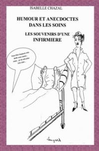 Humour et anecdotes dans les soins: les souvenirs d'une infirmière