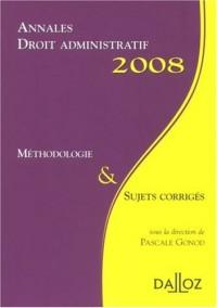 Annales Droit administratif : Méthodologie et sujets corrigés