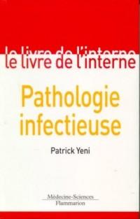 Le livre de l'interne : Pathologie infectueuse