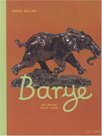 Barye : Des mains pour créer