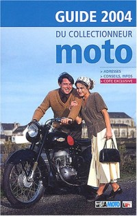 Guide 2004 du collectionneur moto