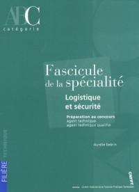 Fascicule de la spécialité Logistique et sécurité