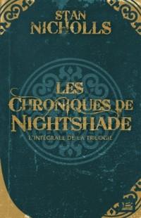 Les Chroniques de Nightshade - l'intégrale de la trilogie