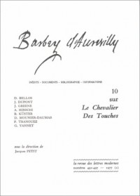 Barbey d'Aurevilly : Tome 10, Sur Le chevalier des Touches