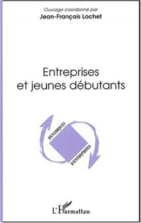 Entreprises et jeunes débutants