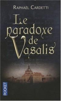 Le paradoxe de Vasalis
