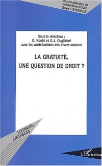 La gratuité, une question de droit ?