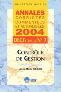 Contrôle de Gestion : Annales corrigées commentées et actualisées, DECF épreuve n°7
