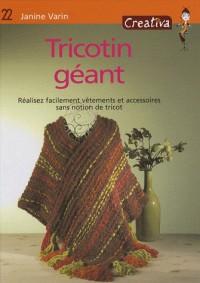 Tricotin géant