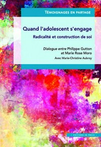 Quand l'adolescent s'engage : Radicalité et construction de soi