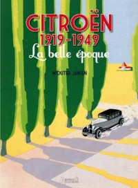 Citroen 1919-1949, la belle époque