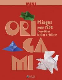 Mini Origami, pliages pour rire : 15 modèles faciles à réaliser