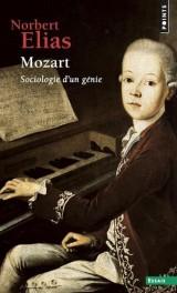 Mozart : Sociologie d'un génie [Poche]