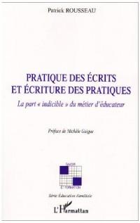 Pratique des écrits et écriture des pratiques : La part