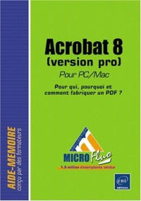 Acrobat 8 pour PC/Mac (Version Pro)