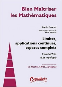 Limites, applications continues, espaces complets
