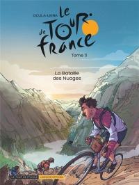 Le Tour de France - tome 3 - La bataille des nuages