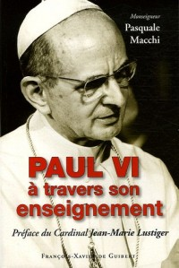 Paul VI à travers son enseignement