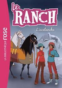 Le ranch 21 - L'avalanche