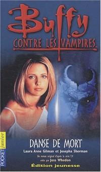 Buffy contre les vampires, numéro 11 : Danse de mort